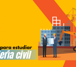razones y motivos para estudiar ingenieria civil